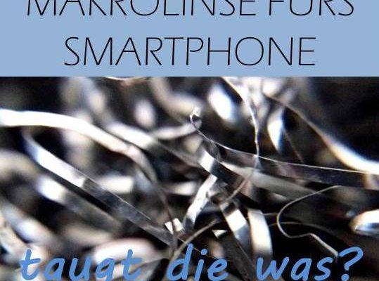 Makrolinse fürs Smartphone